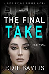 The Final Take: A fast-paced, gritty crime thriller (Retribution Book 3) Kindle Edition