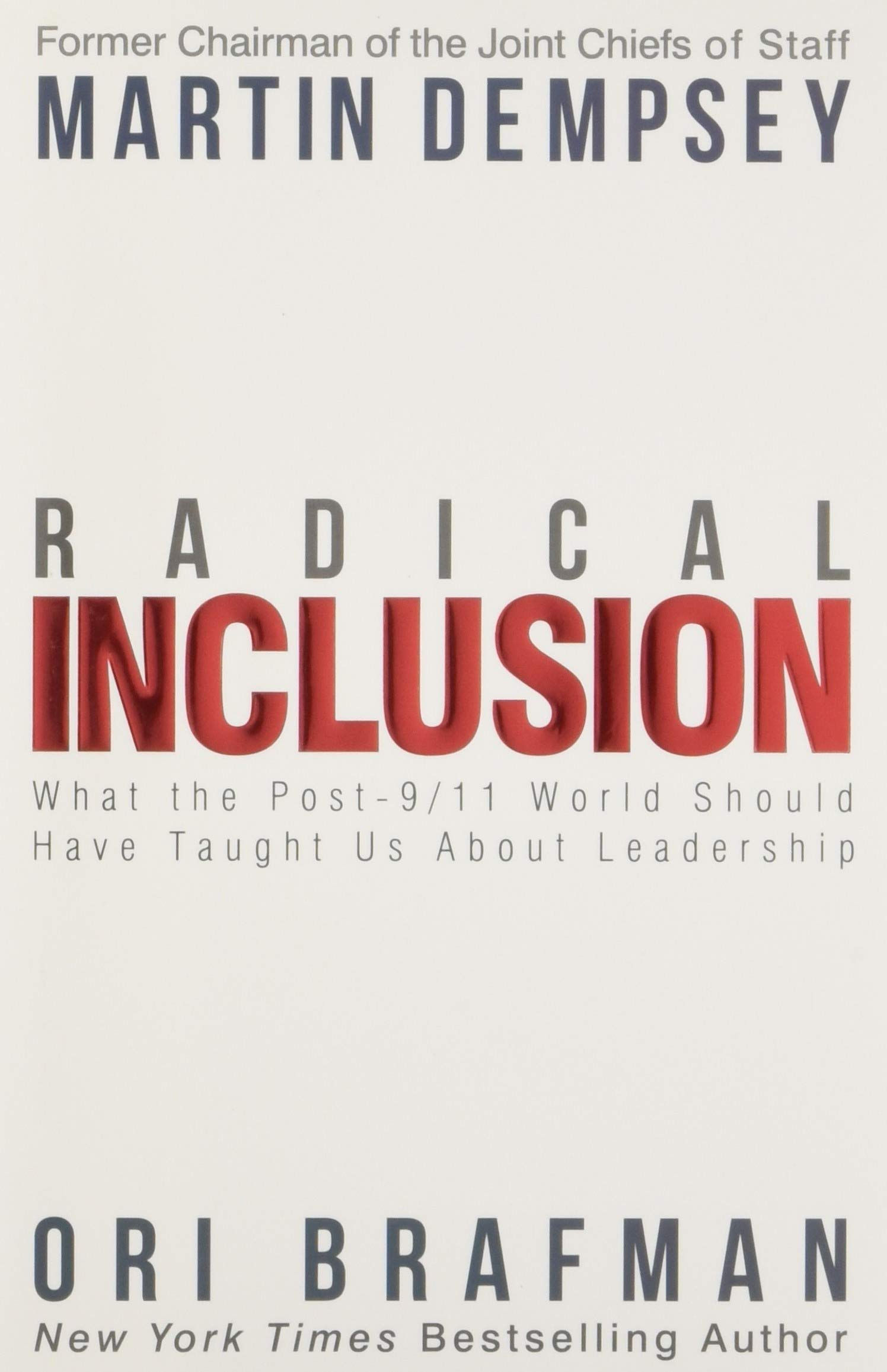 Image OfRadical Inclusion: What The Post-9/11 World Should Have Taught Us About Leadership