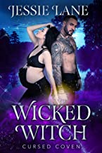 Wicked Witch: A STANDALONE Witch Romance (Cursed Coven Book 10)