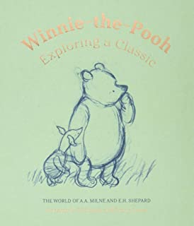 Winnie-the-Pooh: Exploring a Classic