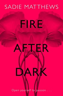 Fire After Dark (After Dark Book 1): A passionate romance and unforgettable love story (English Edition)