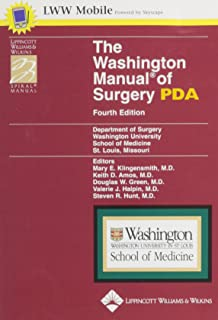 The Washington Manual of Surgery, Fourth Edition, for PDA: Powered by Skyscape, Inc. (Lippincott Manual Series (Formerly known as the Spiral Manual Series))