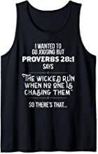 I Wanted To Go Jogging But Proverbs 28 1 Funny Gift Tank Top
