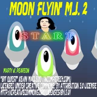 Moon Flyin' M.J. 2