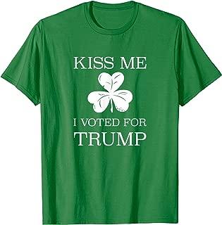 Irish Trump Shirt - Kiss Me I Voted For Trump St Pattys Day