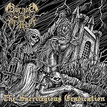 The Sacrilegious Eradication