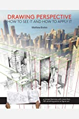Drawing Perspective: How to See It and How to Apply It Paperback
