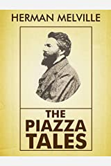 The Piazza Tales [Annotated] Kindle Edition