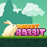 the rabbit is greedy
