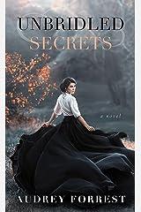 Unbridled Secrets : A Lesbian Romance Kindle Edition