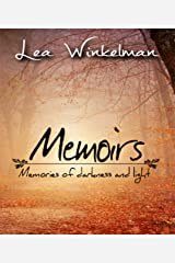 Memoirs: Memories of darkness and light Kindle Edition
