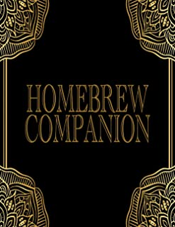 Homebrew Companion Notebook - Over 100 Helpful Pages To Create and Chronicle Your World: TTRPG DM and Game Master's Journa...