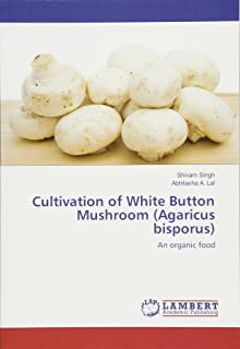 Best white button mushroom cultivation Reviews