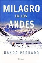 Milagro En Los Andes / Miracle in the Andes: 72 Days on the Mountain ((Fuera de colección)) (Spanish Edition)