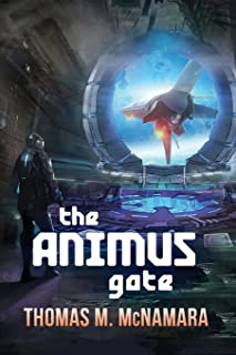 The Animus Gate: Book One of The Animus Trilogy