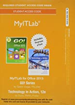 Mylab It with Pearson Etext -- Access Card -- For Go! 2013 with Technology in Action Complete (My It Lab)