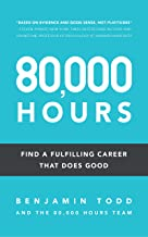 80,000 Hours: Find a fulfilling career that does good