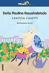 Doña Flautina resuelvelotodo: 32 (TUCÁN AZUL) Tapa blanda