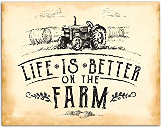 Life Is Better On The Farm - 11x14 Unframed Art Print - Perfect Farm Decor, Also Makes a Great Gift Under $15