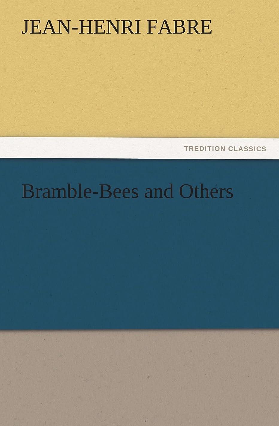 価値のない牧草地運動するBramble-Bees and Others (TREDITION CLASSICS)