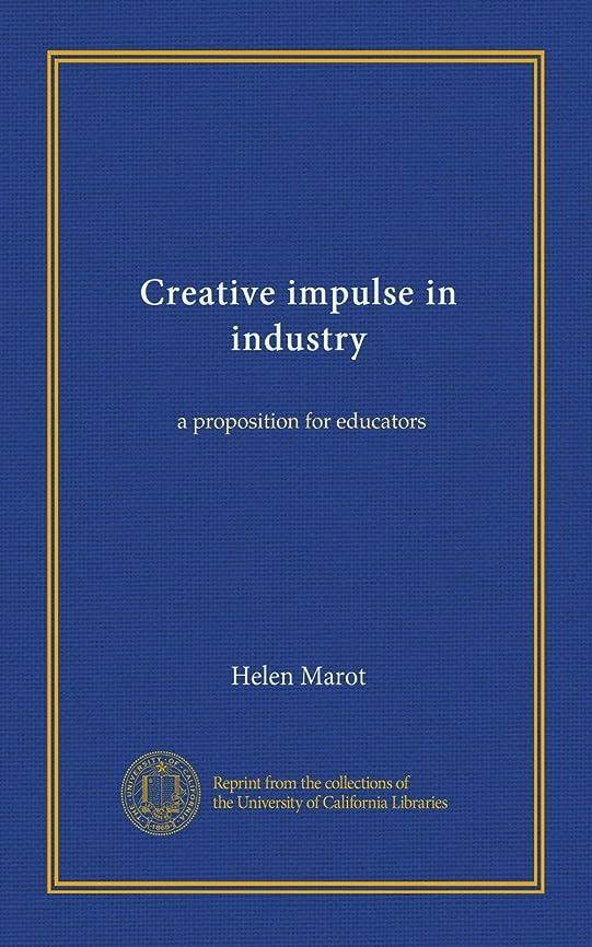 ウェブ海上検体Creative impulse in industry (c.3): a proposition for educators