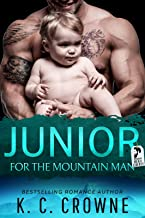 Junior For The Mountain Man: A Secret Baby Romance Suspense Thriller (Mountain Men of Liberty Book 2) (English Edition)