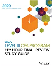 Wiley's Level III CFA Program 11th Hour Final Review Study Guide 2020
