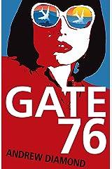 Gate 76 Kindle Edition