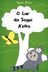 O Lar da Sagui Keika eBook Kindle