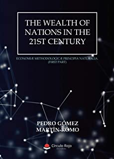 The Wealth of Nations in the 21st Century (Spanish Edition)