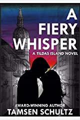 A Fiery Whisper (Tildas Island Book 1) Kindle Edition