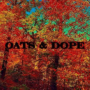 OATS & DOPE