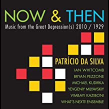 Now & Then: Music from the Great Depression S 201
