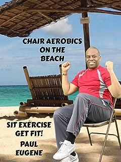 Chair Aerobics On The Beach