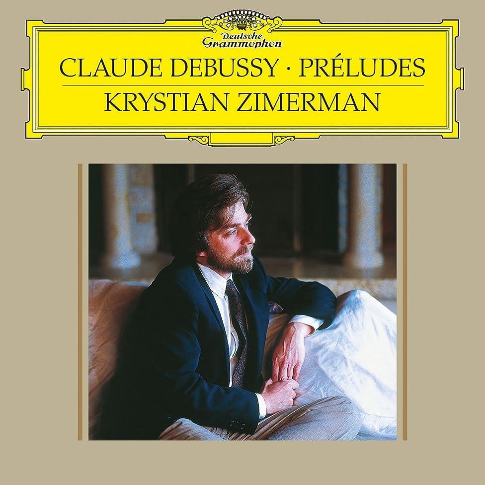 Debussy: Pr?ludes - Book 1, L. 117; Pr?ludes - Book 2, L.123