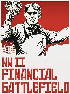 World War II Financial Battlefield