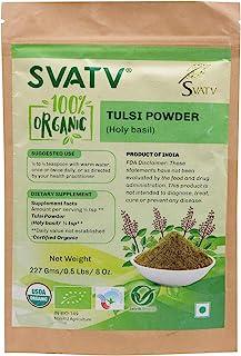 SVATV Organic Tulsi Powder(Holy Basil/Ocimum Sanctum)1/2 LB, 08 oz, 227g USDA Certified Organic- Biodegradable Resealable ...