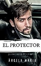 EL PROTECTOR: El heredero de la mafia (Spanish Edition)