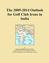 The 2009-2014 Outlook for Golf Club Irons in India