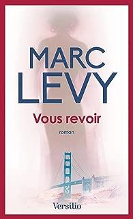 Best vous revoir marc levy Reviews