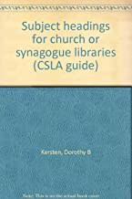 Subject headings for church or synagogue libraries (CSLA guide)