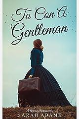To Con a Gentleman: A Regency Romance (Dalton Family Book 1) Kindle Edition