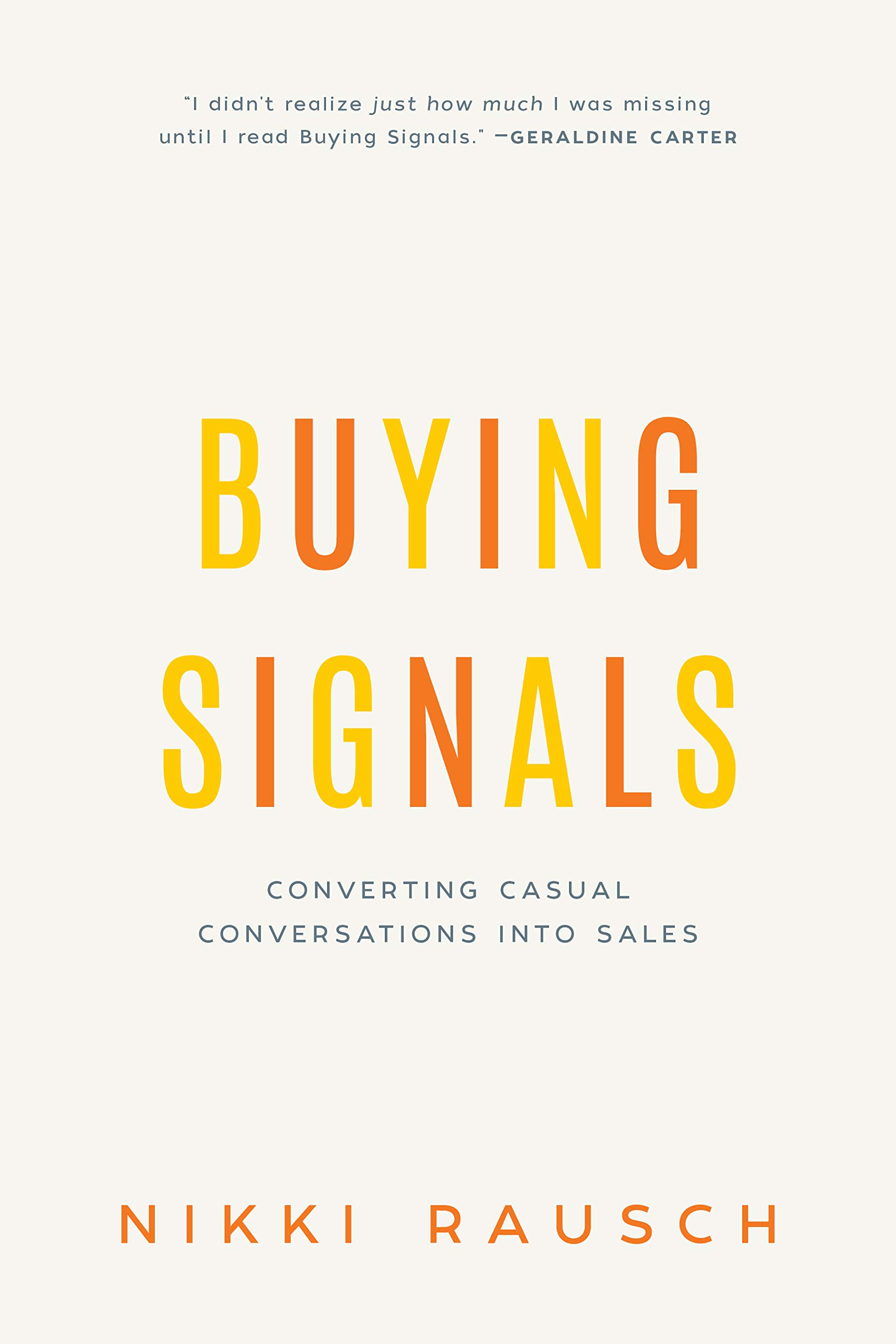 Buying Signals: Turn Casual Conversations into Sales