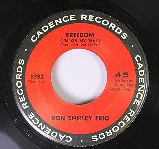 Don Shirley Trio 45 RPM Freedom (I'm On My Way) / Water Boy