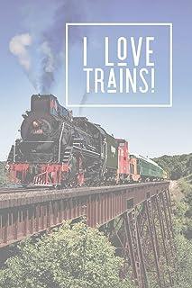 I Love Trains: Train Journal for Model Train Collectors
