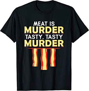 Best meat is murder tasty tasty murder shirt Reviews