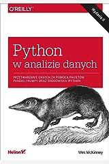 Python w analizie danych: Przetwarzanie danych za pomocą pakietów Pandas i NumPy oraz środowiska Ipy Paperback