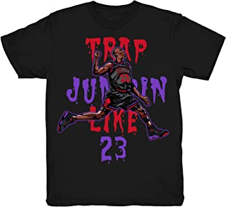 Kicks Match Up Raptors 4 Trap Jumpin' Shirts to Match Jordan 4 Raptors NRG Sneakers Black t-Shirts
