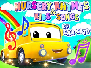 Nursery Rhymes & Kids Songs of Car City
