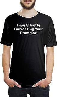 I Am Silently Correcting Your Grammar Unisex T Shirt Tee Shirts
